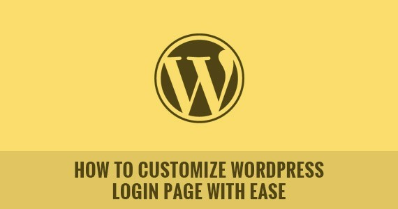 How to Customize WordPress Login Page with Ease