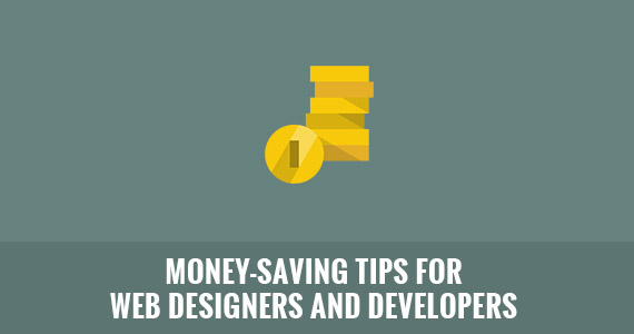 Money Saving Tips for Web Designers and Developers