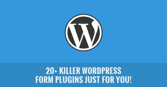 20+ Killer WordPress Form Plugins Just For You!