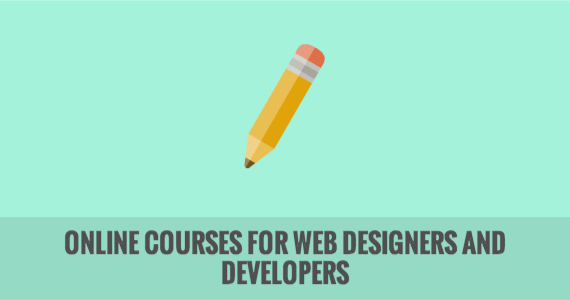 Online Courses for Web Designers and Developers