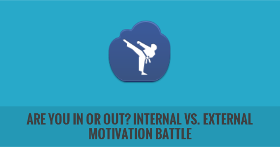 Are You In Or Out? Internal vs. External Motivation Battle