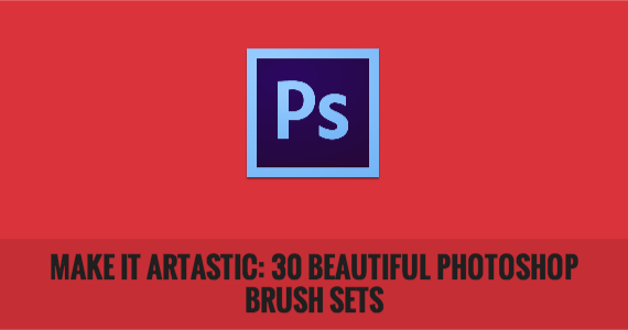 Make it Artastic: 30 Beautiful Photoshop Brush Sets