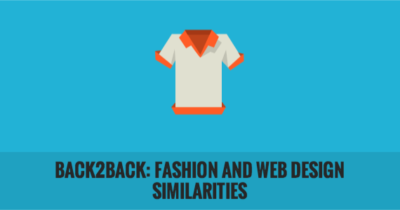 Back2Back: Fashion and Web Design Similarities