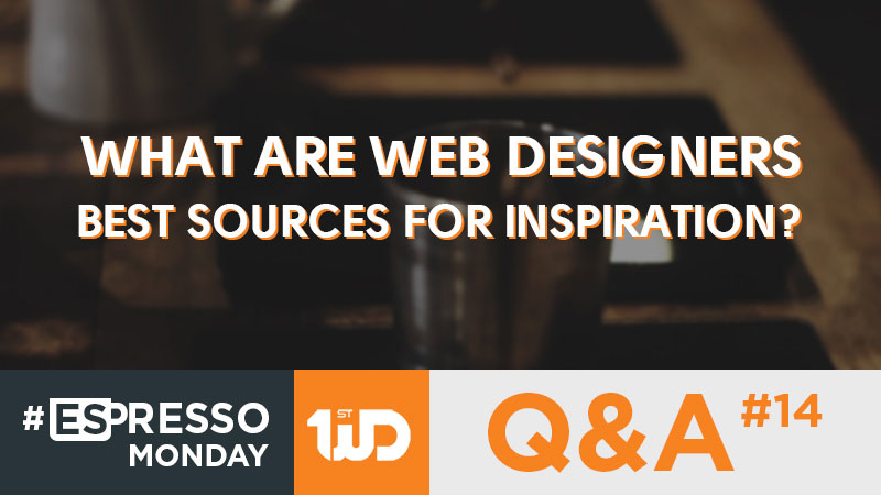 What Are Web Designers Best Sources For Inspiration?