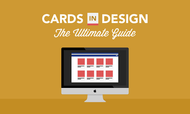 Cards in Web Design: The Ultimate Guide
