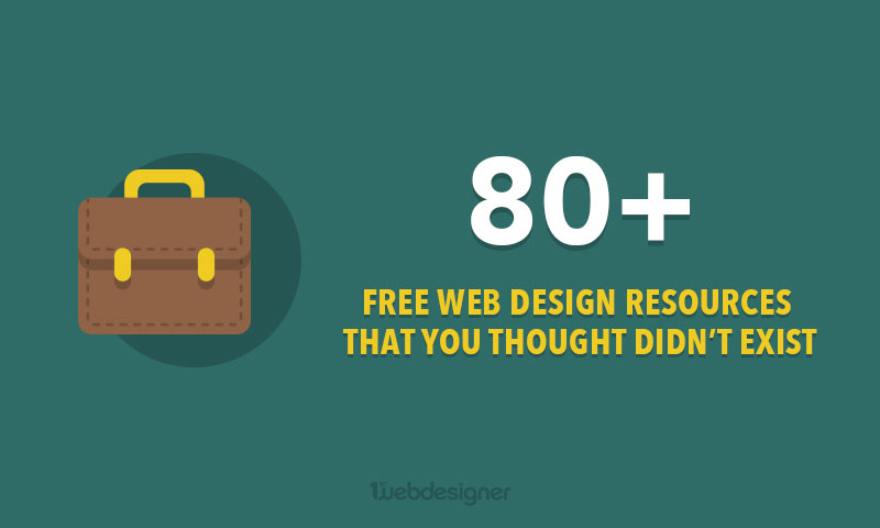 80 Free Web Design Resources You Should Be Bookmarking