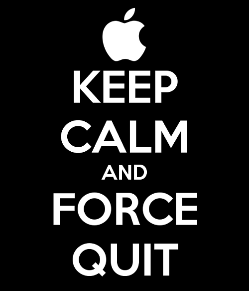keep-calm-and-force-quit-9
