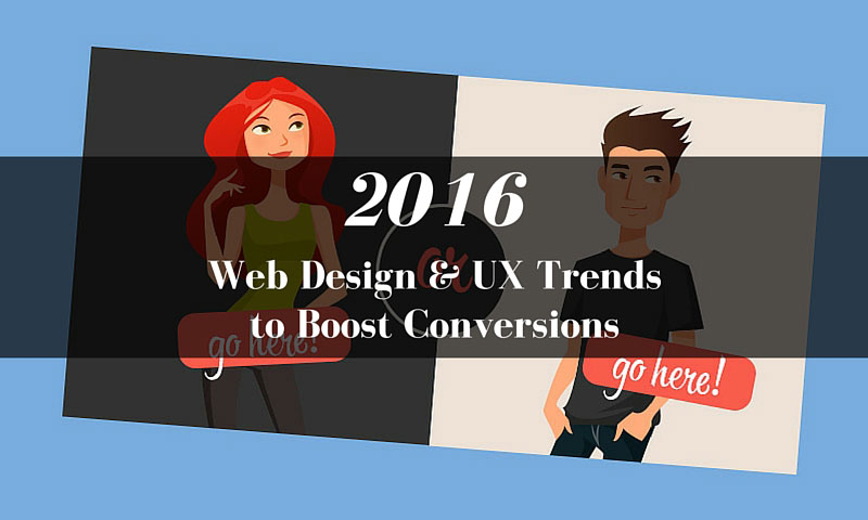Find out how to make an awesome looking, trendy design that will convert in 2016.
