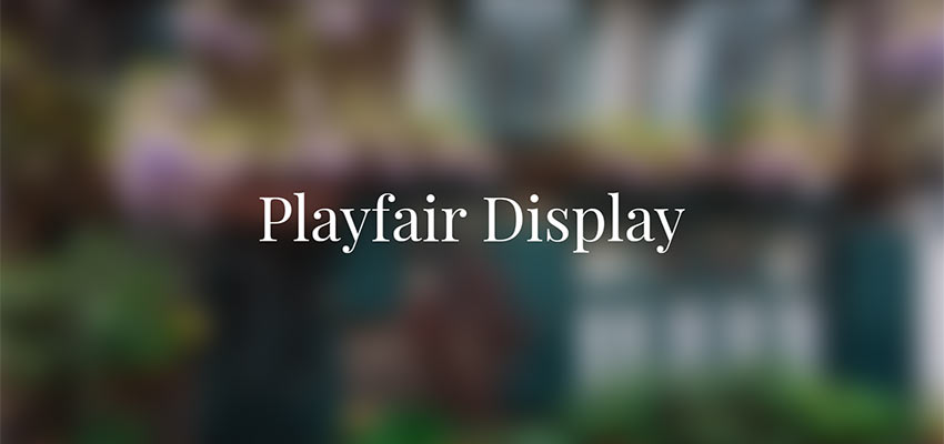 Example of Playfair Display