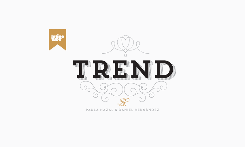 Example of Trend by Latinotype