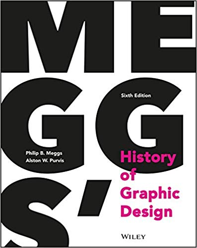 Meggs History of Graphic Design - Gifts For Designers - 1st Web Designer