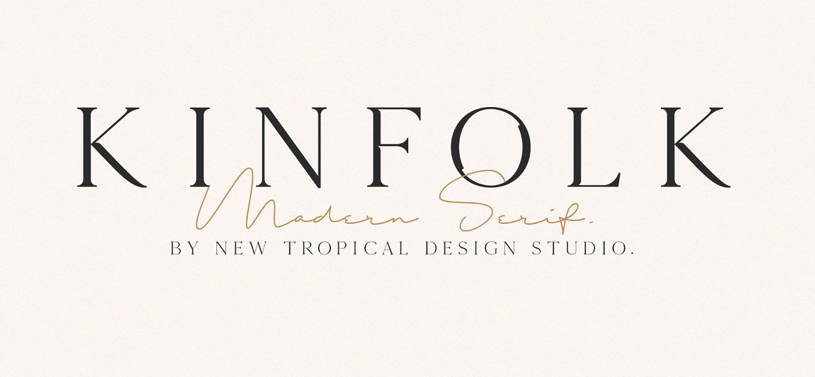 Kinfolk - modern fonts 2020